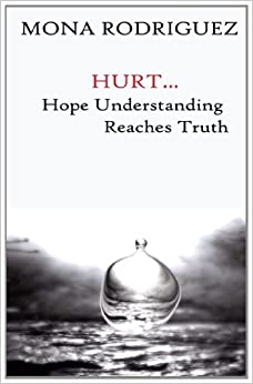 Hurt... Hope Understanding Reaches Truth