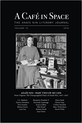 A Cafe in Space: The Anais Nin Literary Journal, Volume 7