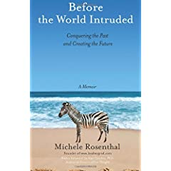 Learn more about the book, Before The World Intruded: Conquering The Past And Creating The Future