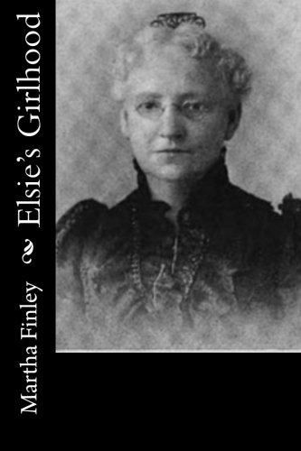 Download Elsie's Girlhood pdf