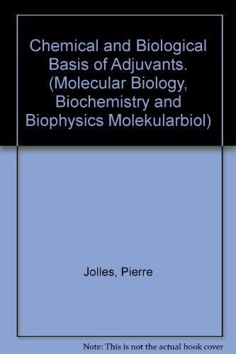chemical-and-biological-basis-of-adjuvants-molecular-biology-biochemistry-and-biophysics-molekularbi
