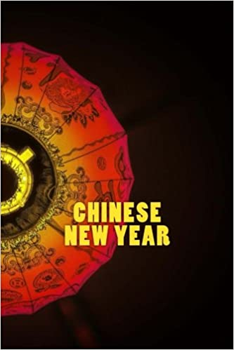 Chinese New Year: 150 lined pages