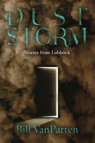 Dust Storm: Stories from Lubbock