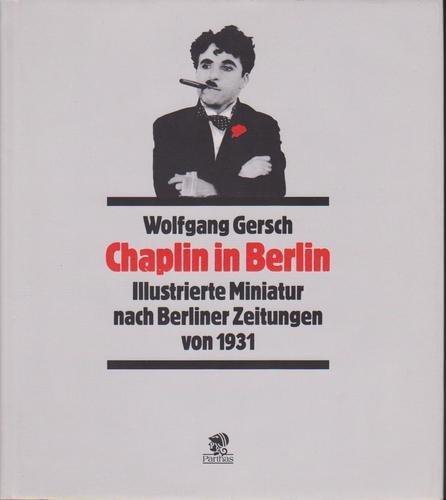 """Buchcover zu """"Chaplin in Berlin"""" von Wolfgang Gersch"""