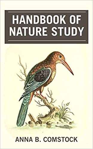 Handbook of Nature Study, Comstock, Anna Botsford - Amazon.com