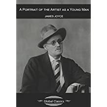 A Portrait of the Artist as a Young Man (Global Classics)