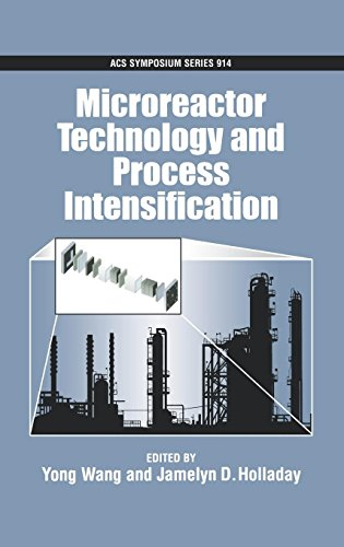 Microreactor Technology and Process Intensification (ACS Symposium Series)