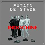 2010: Putain De Stade: Live by Indochine (2011-03-29)