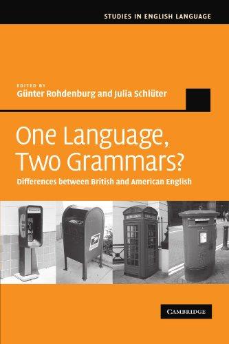 One Language, Two Grammars?: Differences between British and American English (Studies in English Language)