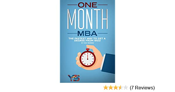 One Month MBA: The Fastest Way to Get a Degree From WGU