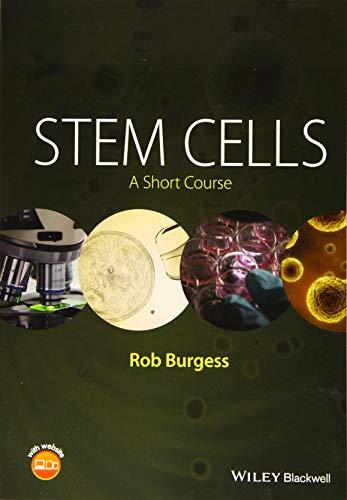 (Stem Cells: A Short Course)