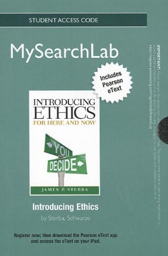 MySearchLab with Pearson eText -- Standalone Access Card -- for Introducing Ethics: For Here and Now