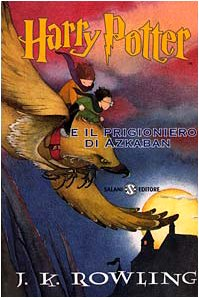 Harry Potter E il Prigioniero D'Azkaban (Harry Potter (Italian)) (Italian Edition) by Brand: