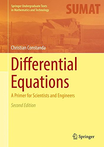 Differential Equations: A Primer for Scientists and Engineers (Springer Undergraduate Texts in Mathematics and Technology)