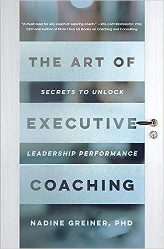 The Art of Executive Coaching: Secrets to Unlock Leadership