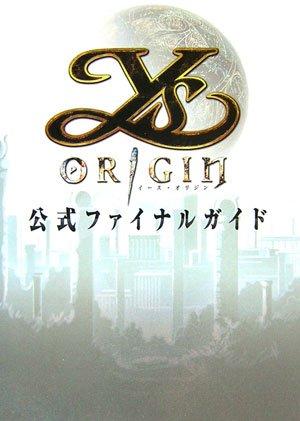 Ys Origin Official Final Guide (Log Books)