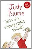 Tales of a Fourth Grade Nothing (Fudge 1) by Blume, Judy (2014) Paperback