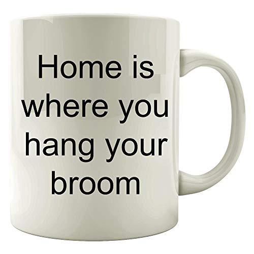 Home is where you hang your broom - Mug for $<!---->