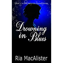 Drowning In Blues: Book 2 in The Marry Go Round Series