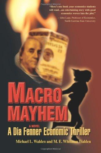 Macro Mayhem: A Dia Fenner Economic Thriller