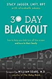 30 Day Blackout: How to help your kids turn off the