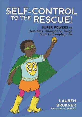 How Can We Help Kids With Self >> Self Control To The Rescue Super Powers To Help Kids Through The