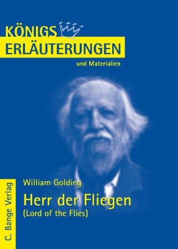 Königs Erläuterungen und Materialien. William Golding: Herr der Fliegen - Lord of the Flies