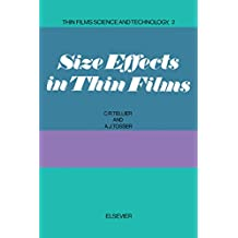 Size Effects in Thin Films (Thin Films Science and Technology)
