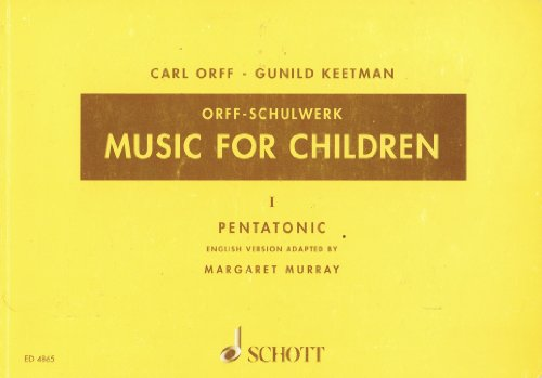 Carl Orff - Gunild Keetman: Orff-Schulwerk. Music For Children. I: Pentatonic.
