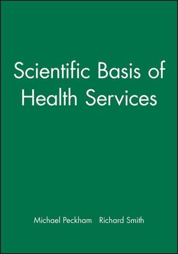 Scientific Basis of Health Services