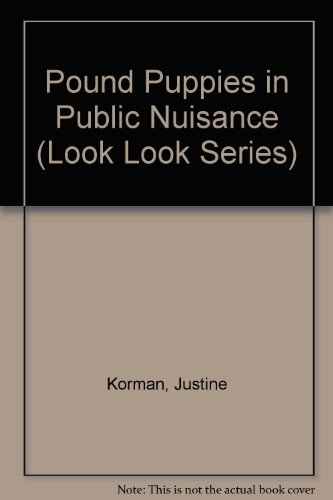 Pound Puppies in Public Nuisance (Look Look Series) by Korman Justine (1988-03-01) Paperback