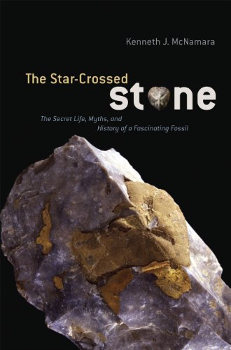 The Star-Crossed Stone: The Secret Life, Myths, and History of a Fascinating ()