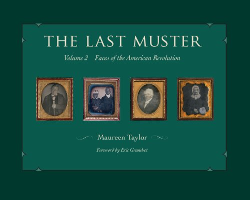 The Last Muster: Faces of the American Revolution, Volume ()