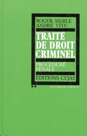 Traité de droit criminel (French Edition)