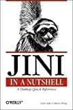 Jini in a Nutshell: A Desktop Quick Reference (In a Nutshell (O'Reilly)), Scott Oaks, Henry Wong, 1565927591