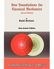 New Foundations for Classical Mechanics (Volume 99)