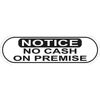 No Money Left On Premises SLAP-STICKZ™ Premium Laminated Sticker Sign