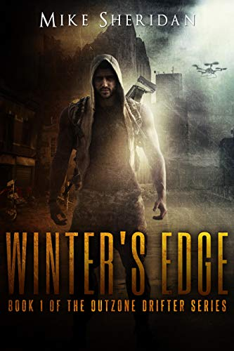 - Winter's Edge: A Post Apocalyptic/Dystopian Adventure (Outzone Drifter Series Book 1)