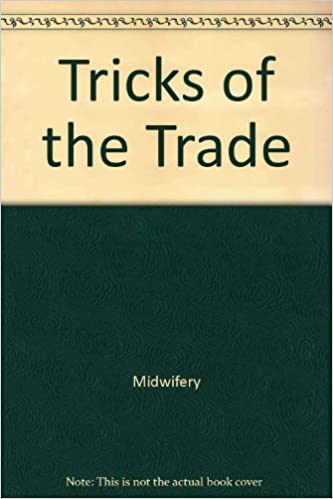 Download Tricks of the Trade (Wisdom of the Midwives) PDF, azw (Kindle), ePub