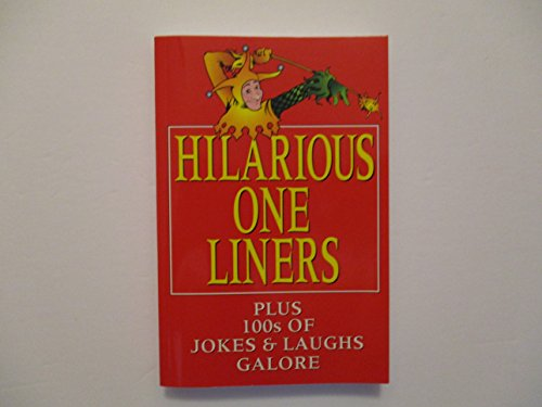 Hilarious One Liners ()