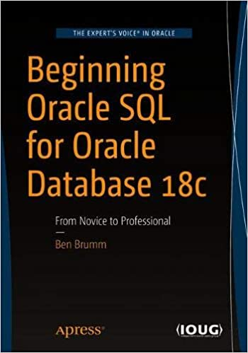 Amazon com: Beginning Oracle SQL for Oracle Database 18c: From