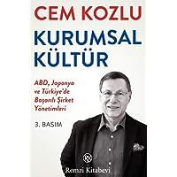 Kurumsal Kültür: ABD, Japonya ve Türkiye'de Başarılı Şirket Yönetimleri