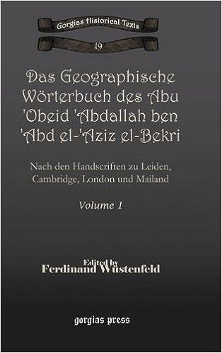 Book Das Geographische Worterbuch Des Abu 'Obeid 'Abdallah Ben 'Abd El-'Aziz El-Bekri
