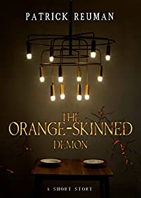 The Orange-skinned Demon by Patrick Reuman ebook deal