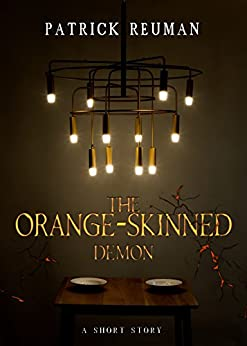 Download for free The Orange-Skinned Demon: A Horror Comedy Political Satire