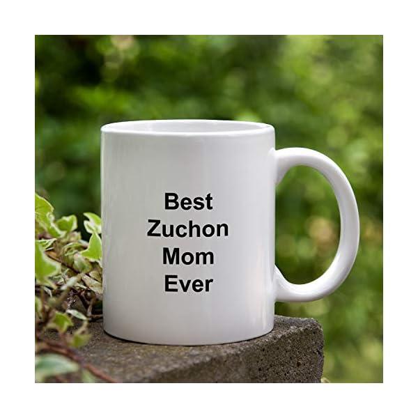 Best Zuchon Mom Ever Dog Mug - 11 oz White Coffee Cup - Funny Novelty Gift Idea 3