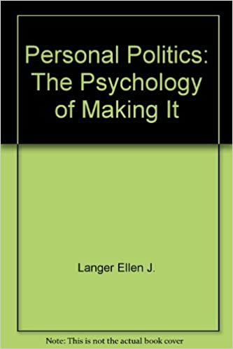 image for Personal Politics: The Psychology of Making It