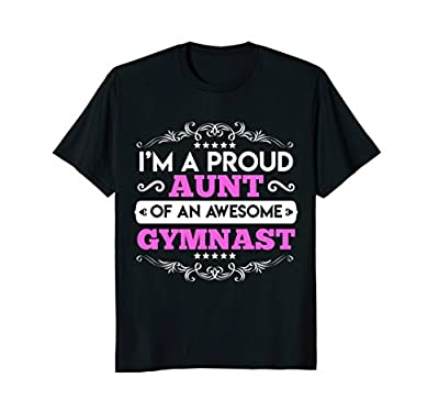 Perfect Gymnast T-Shirt For Aunt. Gift Ideas From Niece.