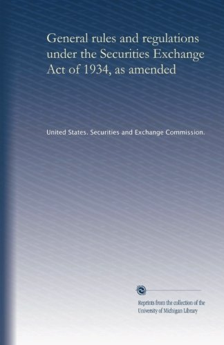 General rules and regulations under the Securities Exchange Act of 1934, as amended (1950)