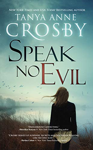 Speak No Evil (An Oyster Point Thriller Book 2) by [Crosby, Tanya Anne]